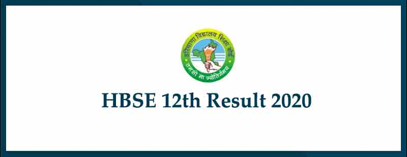 HBSE 12TH RESULT - 2020 DECLARED, RESULT LINK ACTIVATED